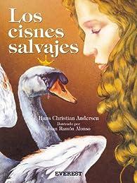 Los cisnes salvajes par Hans Christian Andersen