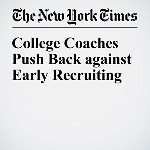 College Coaches Push Back against Early Recruiting audiobook cover art