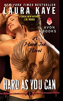 Hard As You Can: A Hard Ink Novel by [Laura Kaye]