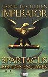 Imperator, Tome 2 - Spartacus, roi des esclaves