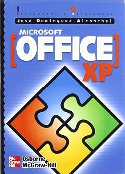 Paperback MICROSOFT OFFICE XP. INICIACION Y REFERENCIA (Spanish Edition) [Spanish] Book
