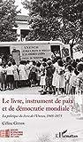 Le livre, instrument de paix et de démocratie mondiale ?: La politique du livre de l'Unesco, 1945-1975 (I.R.I.S.)