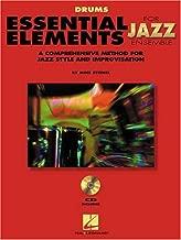 Essential Elements For Jazz Drums Bk/online media (Instrumental Jazz) (Essential Elements for Jazz Ensemble)