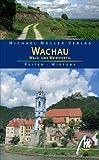 Wachau, Wald- und Weinviertel: Reisehandbuch mit vielen praktischen Tipps