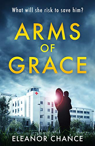 Arms Of Grace by Eleanor Chance ebook deal