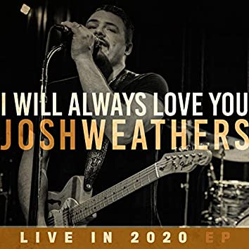 I Will Always Love You (Live in 2020)