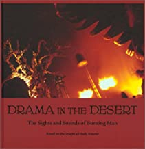 Drama in the Desert: The Sights and Sounds of Burning Man