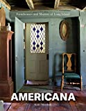 Americana: Farmhouses and Manors of Long Island