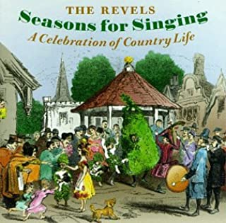 Seasons for Singing: Celebration of Country Life