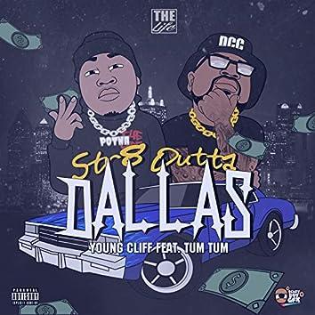 Str8 Outta Dallas (feat. Tum Tum)