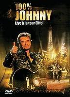 100% Johnny Live a La Tour Eiffel [DVD] [Import]