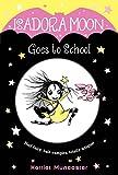 Isadora Moon Goes to School: 1...