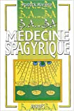 B.A.-BA de la médecine spagyrique
