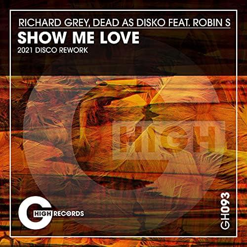 Richard Grey & Dead As Disko feat. Robin S