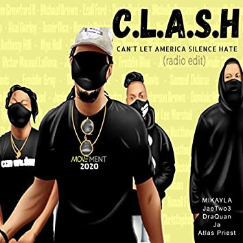 C.L.A.S.H (Can't Let America Silence Hate) [Radio Edit]