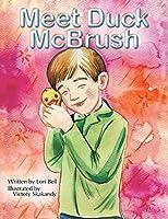 Meet Duck Mcbrush