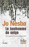 Bonhomme de Neige (Folio Policier) (French Edition) by Jo Nesbo(2012-04-01) - Gallimard Education - 01/01/2012