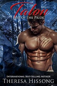 Talon (Rise of the Pride, Book 1) by [Theresa Hissong, Heidi Ryan]