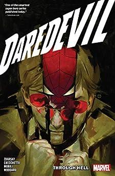 Daredevil by Chip Zdarsky Vol. 3: Through Hell (Daredevil (2019-)) by [Chip Zdarsky, Marco Checcetto, Julian Totino Tedesco, Marco Checchetto]