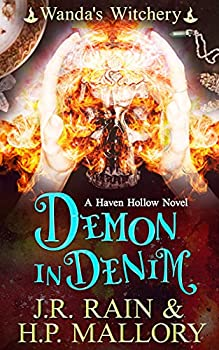 Demon in Denim  A Haven Hollow Novel  A Paranormal Women s Fiction Novel  Wanda s Witchery Book 3