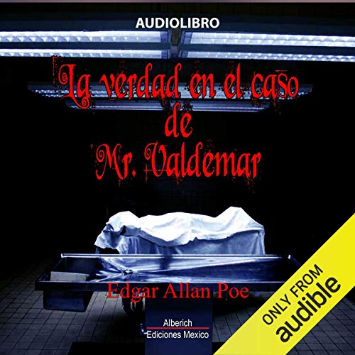 『La verdad en el caso de Mr. Valdemar [The Truth in the Case of Mr. Valdemar]』のカバーアート