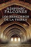 Los herederos de la tierra (Novela histórica)