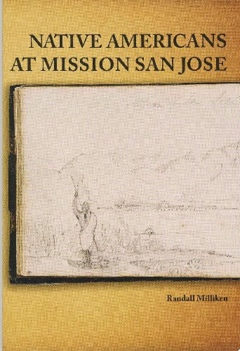 Native Americans at Mission San Jose (Ballena Press Anthropological Papers)