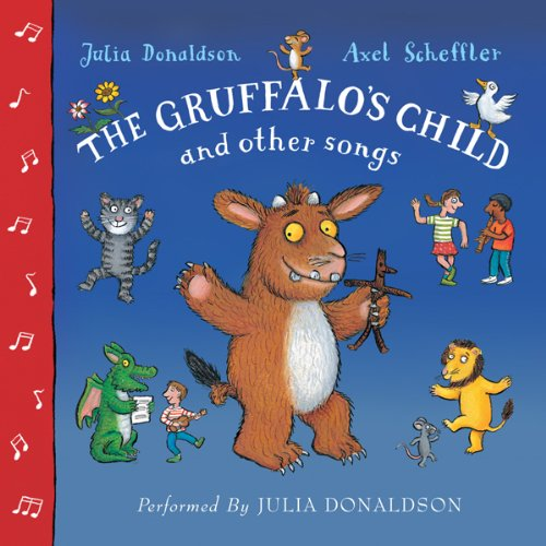 The Gruffalo's Child and Other Songs audiobook cover art