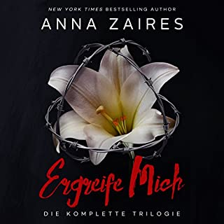 Ergreife Mich: Die komplette Trilogie [Take Me: The Complete Trilogy]                   By:                                                                                                                                 Anna Zaires,                                                                                        Dima Zales                               Narrated by:                                                                                                                                 Sven Macht,                                                                                        Nina Schoene                      Length: 22 hrs and 23 mins     Not rated yet     Overall 0.0
