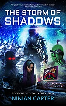 The Storm of Shadows (The Billy Twigg Saga Book 1) by [Ninian Carter]