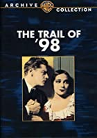 Trail of 98 [DVD] [Import]
