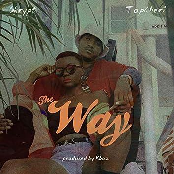 The Way (feat. TopCheri)