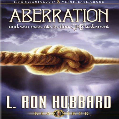 Aberration Und Wie Man Sie In Den Griff Bekommt [Aberration and the Handling Of] audiobook cover art