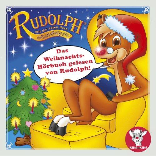 Das Weihnachtshörbuch gelesen von Rudolph Titelbild