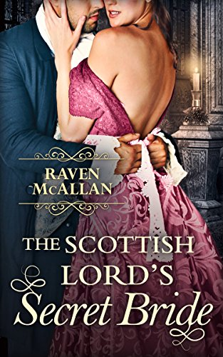 The Scottish Lord's Secret Bride (English Edition)
