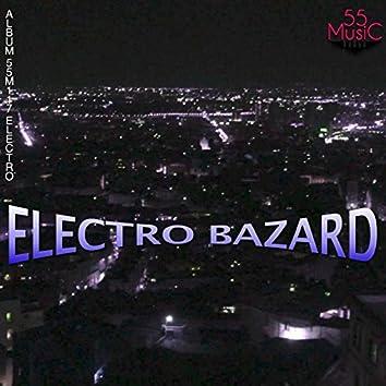 Electro Bazard