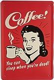 'Cartel de Chapa Café Coffee You Can Sleep When. 20x 30cm Diseño Retro 975