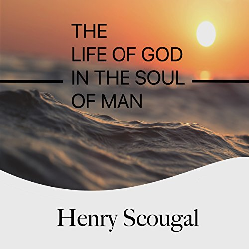 The Life of God in the Soul of Man audiobook cover art