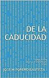 DE LA CADUCIDAD: COMPILACIÓN AUTOS Y SENTENCIAS CIVIL (BIBLIOTECA JURIDICA)