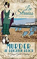 Murder at Brighton Beach: a cozy historical 1920s mystery (Ginger Gold Mystery)