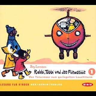 Von Tütermoor zum geringelten Leuchtturm (Robbi, Tobbi und das Fliewatüüt 1) Titelbild