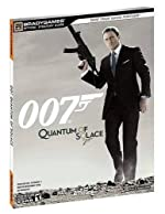 007 Quantum of Solace Official Strategy Guide de BradyGames