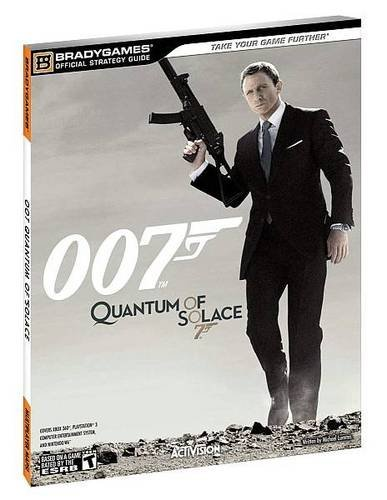 007 Quantum of Solace Official Strategy Guide