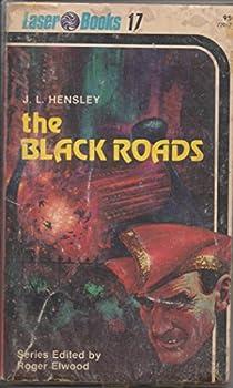 The Black Roads 0373720173 Book Cover