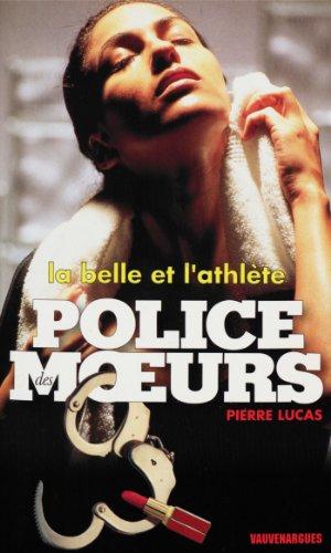 Police des moeurs n°134 La Belle et l'athlète PDF Books