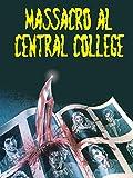 Massacro al Central College