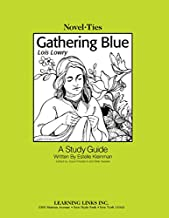 Gathering Blue: Novel-Ties Study Guide