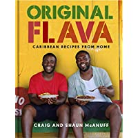 Original Flava: Caribbean Recipes from Home