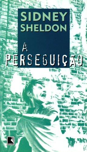A perseguição