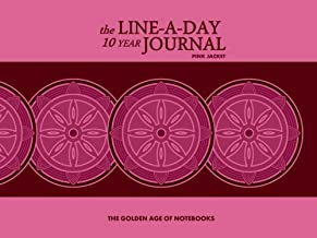The Line-A-Day 10 Year Journal: Pink Jacket by The Golden Age of Notebooks (2013-11-09)